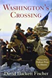 Washingtons Crossing (Pivotal Moments in American History)