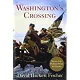 Washington's Crossing (Pivotal Moments in American History) ~ David Hackett Fischer