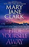 Hide Yourself Away (0312323131) by Clark, Mary Jane