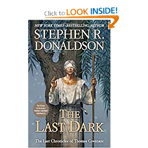 The Last Dark: The climax of the entire Thomas Covenant Chronicles (Last Chronicles of Thomas Cove) by