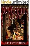 DANGEROUS CLAY