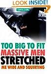 OOH! TOO BIG TO FIT, MASSIVE MEN STRE...