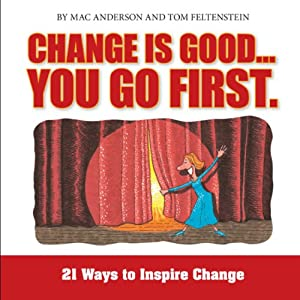 Change Is Good, You Go First Audiobook