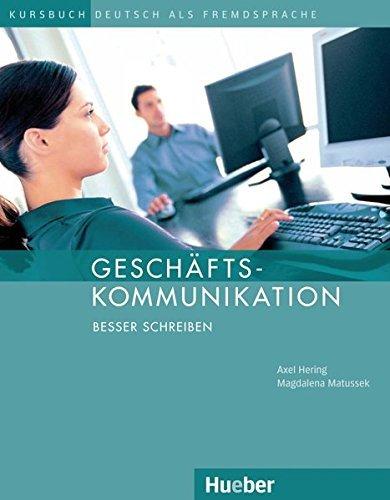 geschaftskommunikation-besser-schreiben-kursbuch-german-edition-by-magdalena-matussek-axel-hering-20