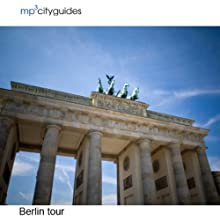Berlin: mp3cityguides Walking Tour (       UNABRIDGED) by Simon Harry Brooke Narrated by Simon Harry Brooke