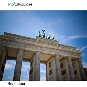 Berlin: mp3cityguides Walking Tour | [Simon Harry Brooke]