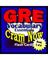 GRE Prep Test ESSENTIAL VOCABULARY Flash Cards--CRAM NOW!--GRE Exam Review Book & Study Guide (GRE Cram Now! 1) (English Edition)