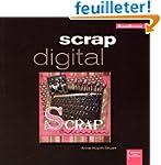 Scrap digital (ancien prix �diteur 15...