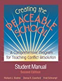 img - for Creating the Peaceable School: A Comprehensive Program for Teaching Conflict Resolution book / textbook / text book