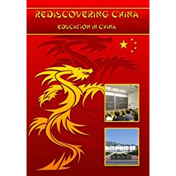 Rediscovering China: Education in China