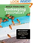 Build Your Own Beekeeping Equipment:...