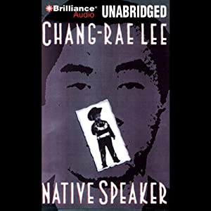 Native Speaker | [Chang-Rae Lee]