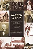 Warren A to Z: An Entertaining Guidebook to the 275 Year History of Warren Township, New Jersey (0595406483) by Siegel, Alan