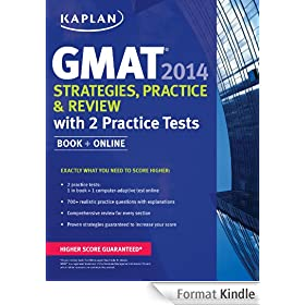 Kaplan GMAT 2014 Strategies, Practice, and Review with 2 Practice Tests