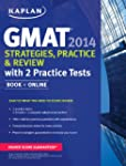Kaplan GMAT 2014 Strategies, Practice...