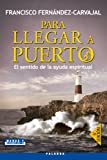 img - for Para llegar a puerto (Mundo y Cristianismo) (Spanish Edition) book / textbook / text book