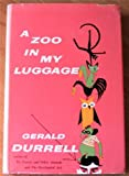 A ZOO in My Luggage (0002924919) by Gerald Durrell