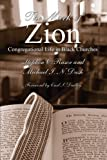 The Mark of Zion: Congregational Life in Black Churches