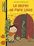 echange, troc Anne Didier, Mylène Rigaudie - Le secret de Papy Louis