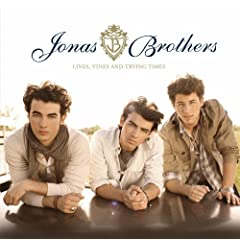 Jonas Brothers – Lines, Vines and Trying Times (2009)