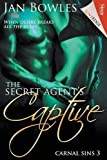img - for The Secret Agent's Captive [Carnal Sins 3] (Siren Publishing Loveedge) book / textbook / text book