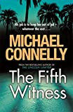 Michael Connelly The Fifth Witness (Mickey Haller 4)