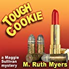 Tough Cookie Hörbuch von M. Ruth Myers Gesprochen von: Mary Ann Jacobs