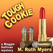 Tough Cookie Audiobook by M. Ruth Myers Narrated by Mary Ann Jacobs