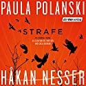 STRAFE Audiobook by Paula Polanski, Håkan Nesser Narrated by Dietmar Bär, Katja Riemann