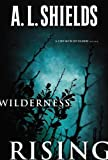 Wilderness Rising (A Church Builder Novel)