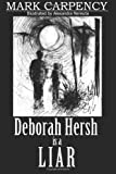 img - for Deborah Hersh is a Liar book / textbook / text book