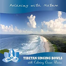 Tibetan Singing Bowls with Calming Ocean Waves