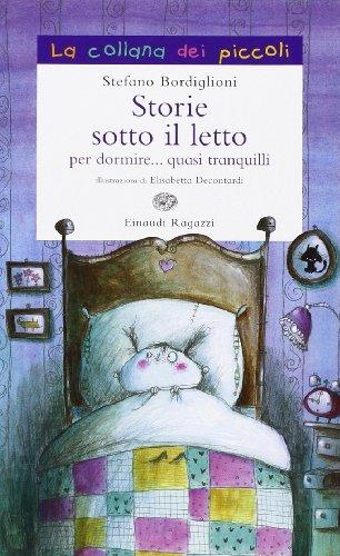 Storie sotto il letto per dormire quasi tranquilli PDF