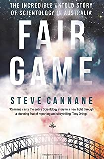 Book Cover: Fair Game: The incredible untold story of Scientology in Australia