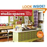 Studio Spaces: Projects, Inspiration & Ideas for Your Creative Place (Better Homes and Gardens Cooking)
