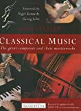 img - for Classical Music: The Great Composers and Their Masterworks book / textbook / text book