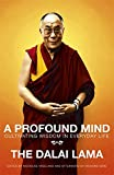 img - for A Profound Mind: Cultivating Wisdom in Everyday Life book / textbook / text book
