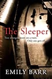 The Sleeper (0755388003) by Emily Barr