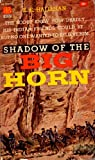 img - for Shadow of the Big Horn book / textbook / text book