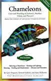 Chameleons: Care and Breeding of Jacksons, Panther, Veiled, and Parsons (Advanced Vivarium Systems)