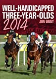 Well-Handicapped Three-Year-Olds 2014
