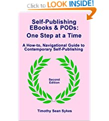 Self-Publishing EBooks and PODs: One Step at a Time