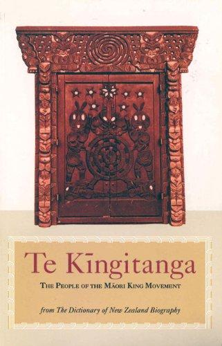 Te Kingitanga: Selected Essays from