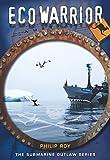 Eco Warrior (Submarine Outlaw)