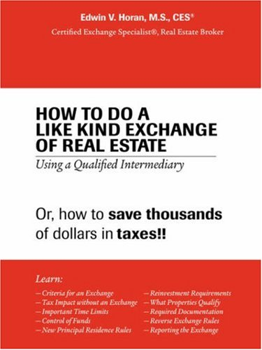 How to Do a Like Kind Exchange of Real Estate: Using a Qualified Intermediary Picture