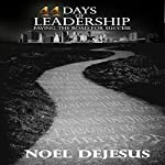 44 Days of Leadership | Noel DeJesus