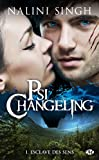 Psi-changeling, Tome 1 : Esclave des sens