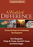 img - for A World of Difference: Encountering and Contesting Development, 2nd Edition book / textbook / text book