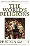 Image of The World's Religions: Our Great Wisdom Traditions