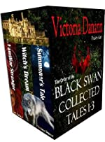 Black Swan COLLECTED TALES, Books 1-3 (Knights of Black Swan, Box Set)